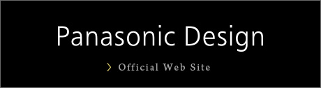 Panasonic Design Official Web Site
